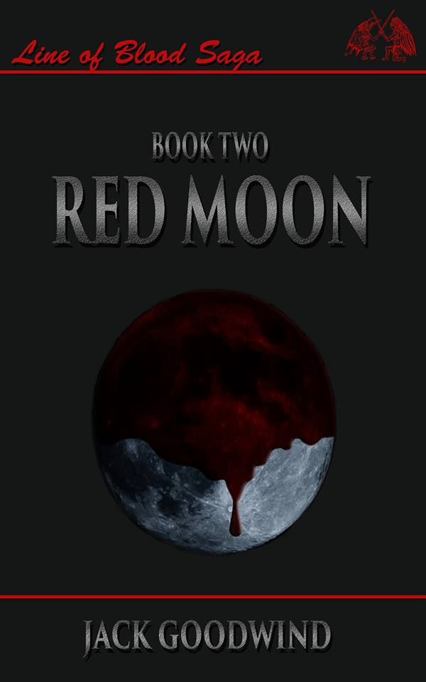 Red Moon (Line of Blood Saga Book 2)